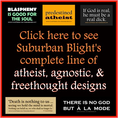 Complete Line of Atheist, Agnostic, & Freethought