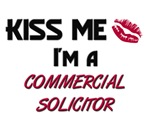 Kiss Me I'm a COMMERCIAL SOLICITOR