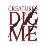 Creatures Dig Me