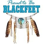Blue Proud to be Blackfeet