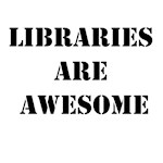 Libraries are Awesome
