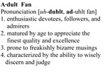 Adult Fan Definition