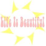 Beautiful Life!
