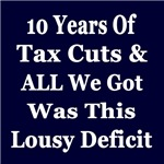 10 Years of Tax Cuts & We Got More Deficit