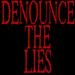 Denounce the Lies.