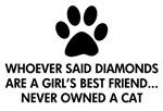 Girl's Best Friend Cat