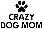Crazy Dog Mom