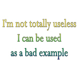 I'm not totally useless..