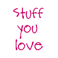 Stuff you Love