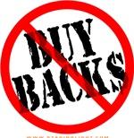 No Buy Backs!