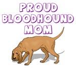Proud Bloodhound Mom