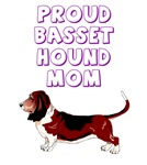 Proud Basset Mom