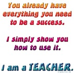 You have everything you need teacher