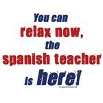 Relax, Spanish teacher here
