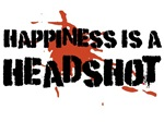 Happiness is a headshot shirts