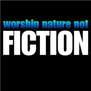 Worship nature not fiction.