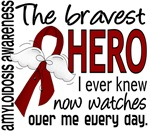 Bravest Hero I Knew Amyloidosis T-Shirts and Gifts