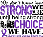 How Strong We Are Alzheimer's Disease Shirts