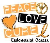 PEACE LOVE CURE Endometrial Cancer Shirts