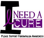 I Need A Cure Fibromyalgia T-Shirts & Gifts