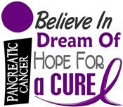 BELIEVE DREAM HOPE PANCREATIC CANCER Shirts