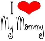 I Heart My Mommy