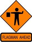 Flagman Ahead Sign 2