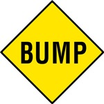 Warning - Bump Sign