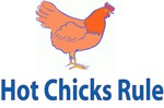 Hot Chicks Rule!