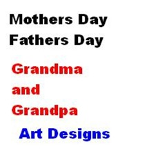 Mothers & Fathers and Grandmas