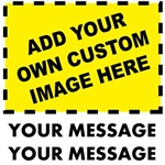 Add Your Own Custom Image & Message