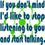 I'd Like to Stop Listening to You...