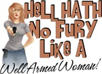 Hell Hath No Fury - Well Armed Woman
