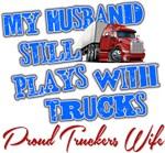 Husband Still Plays With Trucks