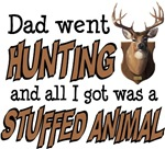 Dad Went Hunting