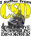 CSD Compulsive Snowmobile Disorder