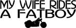 Wife Rides a Fatboy