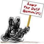 Save the Dust Bunnies!