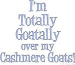 Totally Goatally Cashmere Goat