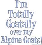 Totally Goatally Alpine Goat