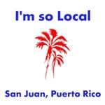 So Local...Puerto Rico