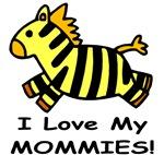 I Love My Mommies (Zebra) Baby Wear & Gifts