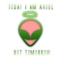 Alien angel today devil tomorrow shirts