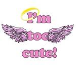 I'm Too Cute Angel