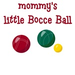 Mommy's Little Bocce Ball T-Shirts