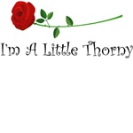 I'm a little thorny