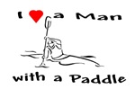 I Love a Man, with a Paddle