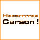 Heeerrrres Carson!