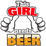 This Girl Needs Beer