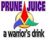 Prune Juice - A Warrior's Drink